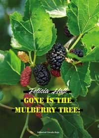 Gone is the Mulberry Tree libro publicado en Círculo Rojo
