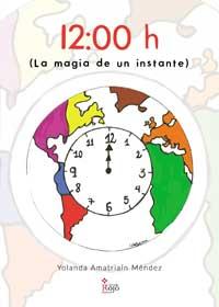 12.00 horas (La magia de un instante)