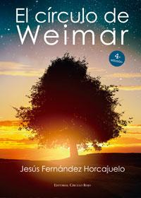 El círculo de Weimar. 4ª Edición