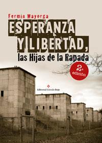 Esperanza y libertad: las hijas de la rapada