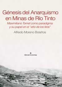 Génesis del Anarquismo en Minas de Río Tinto