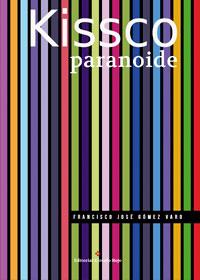 KISSCO paranoide