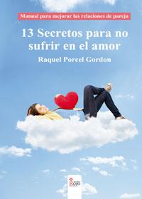 13 Secretos para no sufrir en el amor