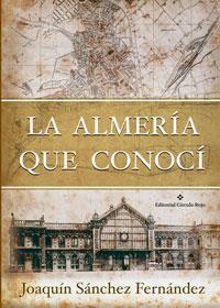 La Almería que conocí