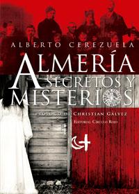 Almería, secretos y misterios