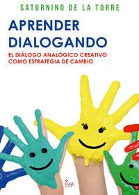 Aprender dialogando. El diálogo analógico creativo como estrategia de cambio