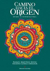 Camino hacia el origen. El despertar astral