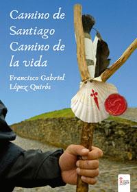 Camino de Santiago, camino de la vida