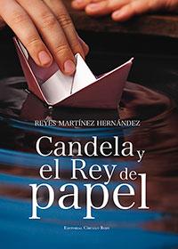 Candela y el rey de papel