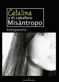 Catalina y el caballero misántropo