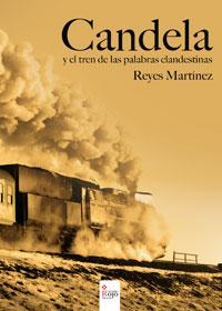 Candela y el tren de las palabras clandestinas
