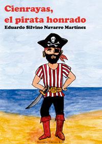 Cienrayas, el pirata honrado