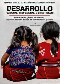 Desarrollo personal, profesional e investigador. Educación en género, sexualidad, violencia escolar, medios de comunicación y estrés