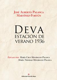 Deva, estación de verano 1936 (Del 11 de julio al 7 de octubre de 1936)