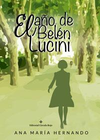 El año de Belén Lucini