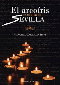 El arcoíris se oculta en Sevilla