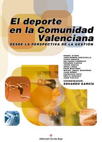 El deporte en la Comunidad Valenciana. Desde la perspectiva de la gestión