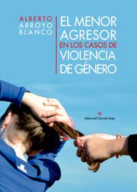 El menor agresor en los casos de violencia de género