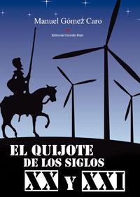 El Quijote de los siglos XX y XXI