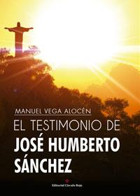 El testimonio de José Humberto Sánchez