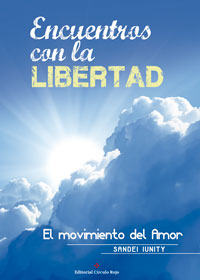 Encuentros con la libertad. El movimiento del amor