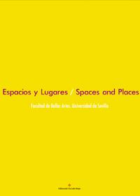 Espacios y lugares/ Spaces and places