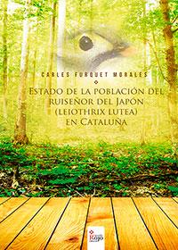 Estado de la población del Ruiseñor del Japón (Leiothrix Lutea) en Cataluña
