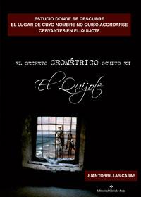 Estudio donde se descubre el lugar de cuyo nombre no quiso acordarse Cervantes en el Quijote