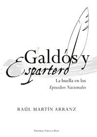Galdós y Espartero: L a huella en los Episodios Nacionales