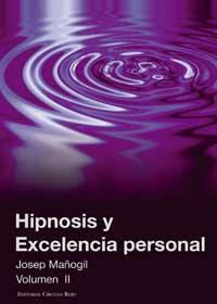 Hipnosis y excelencia personal II