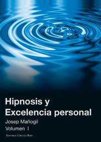Hipnosis y excelencia personal I