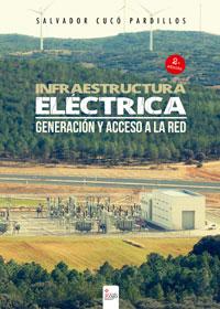 Infraestructura eléctrica, generación y acceso a la red