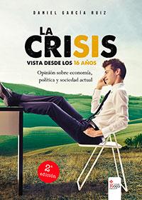 La crisis vista desde los 16 años