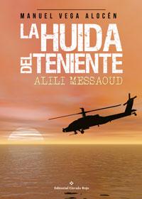 La huida del teniente Alili Messaoud