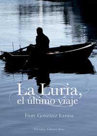 La Luria, el último viaje