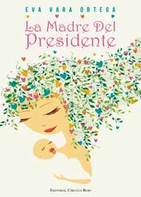 La Madre Del Presidente