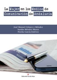 La mujer en los Medios de Comunicación de Andalucía