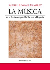 La Música en la Iberia Antigua: De Tarteso a Hispania