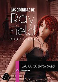 Las Crónicas de Ray Field. Confusión