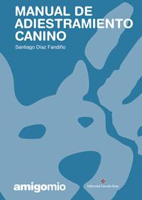 Manual de adiestramiento canino Amigomio