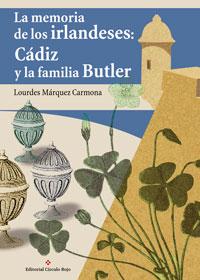 La Memoria de los irlandeses: Cádiz y la familia Butler