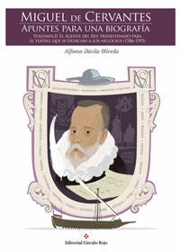 Miguel de Cervantes Apuntes para una biografía. Vol. II