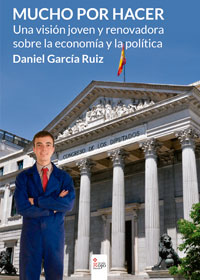 Mucho por hacer, Una visión joven y renovadora sobre la economía y la política