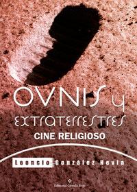 OVNIs y extraterrestres Cine religioso