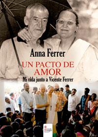 Un pacto de amor- Mi vida junto a Vicente Ferrer