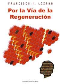 Por la Vía de la Regeneración