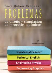 Problemas de diseño y simulación de procesos químicos