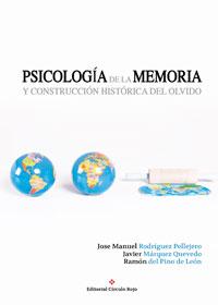 Psicología de la memoria y construcción histórica del olvido