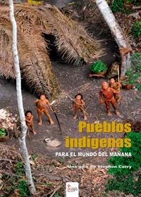 Pueblos indígenas. Para el mundo del mañana
