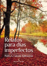 Relatos para días imperfectos